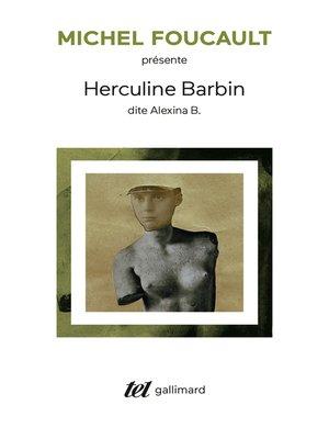 cover image of Herculine Barbin dite Alexina B.