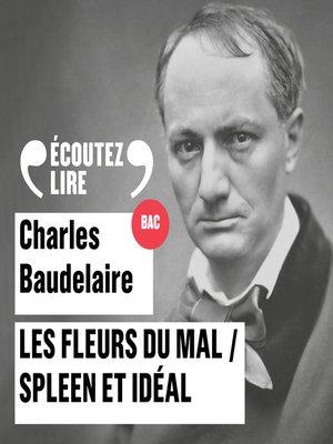 cover image of Les Fleurs du Mal, Spleen et Idéal