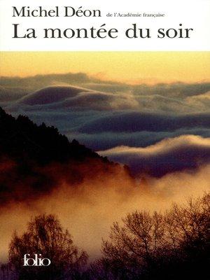 cover image of La montée du soir