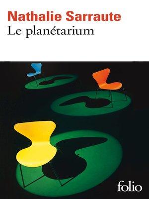 cover image of Le planétarium