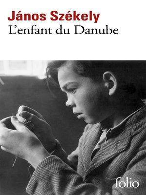 cover image of L'enfant du Danube