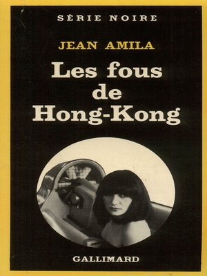 cover image of Les fous de Hong-Kong