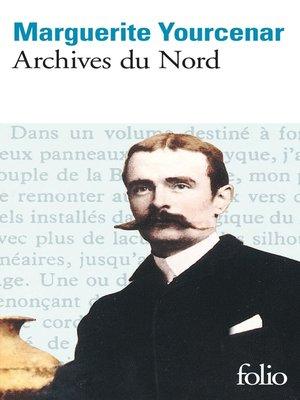 cover image of Le Labyrinthe du monde (Tome 2)--Archives du Nord
