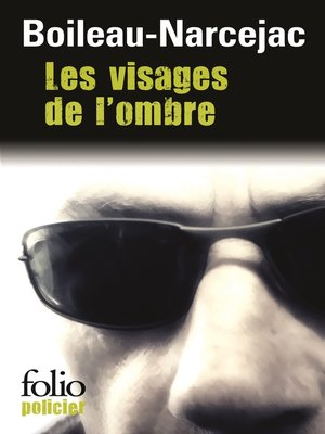 cover image of Les visages de l'ombre