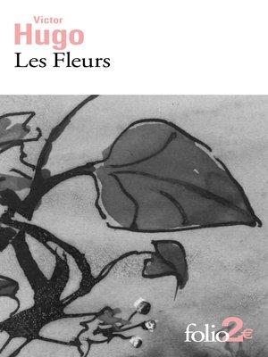 cover image of Les Fleurs