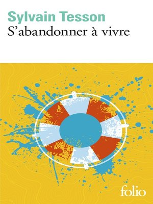cover image of S'abandonner à vivre