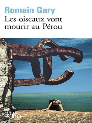 cover image of Les oiseaux vont mourir au Pérou