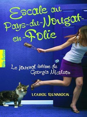 cover image of Le journal intime de Georgia Nicolson (Tome 6)--Escale au Pays du Nougat en folie