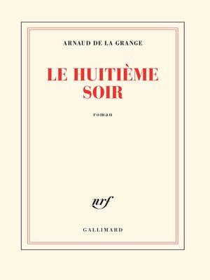 cover image of Le huitième soir