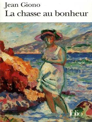 cover image of La chasse au bonheur