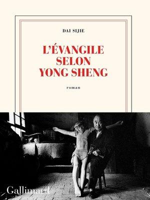 cover image of L'Évangile selon Yong Sheng
