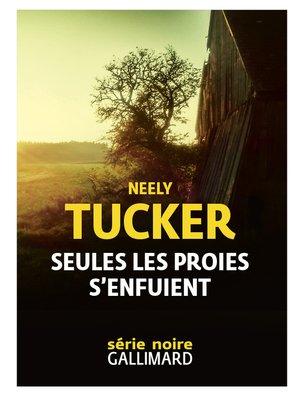 cover image of Seules les proies s'enfuient