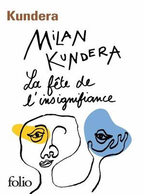 cover image of La fête de l'insignifiance
