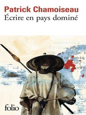 cover image of Écrire en pays dominé