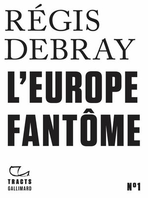 cover image of Tracts (N°1)--L'Europe fantôme