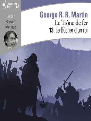 cover image of Le Trône de fer (Tome 13)--Le Bûcher d'un roi