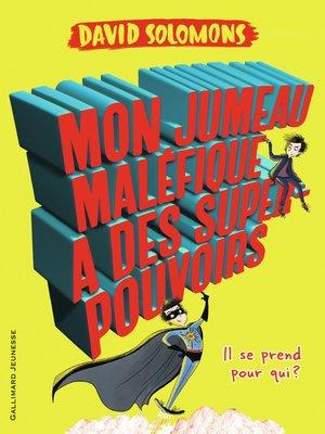 cover image of Mon jumeau maléfique a des super-pouvoirs