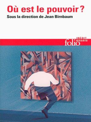 cover image of Où est le pouvoir?