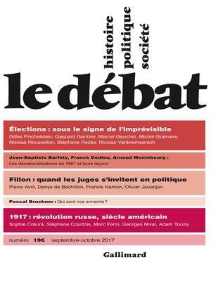 cover image of Le Débat N° 196 (septembre--octobre 2017)