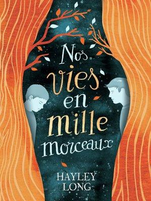 cover image of Nos vies en mille morceaux
