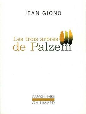 cover image of Les trois arbres de Palzem