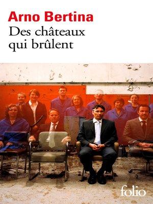 cover image of Des châteaux qui brûlent