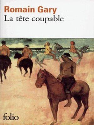 cover image of La tête coupable