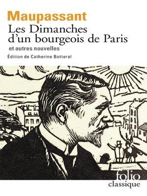 cover image of Les Dimanches d'un bourgeois de Paris et autres nouvelles