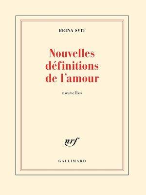 cover image of Nouvelles définitions de l'amour