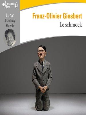 cover image of Le schmock
