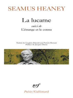 cover image of La lucarne suivi de L'étrange et le connu
