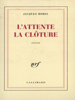 cover image of L'Attente – La Clôture