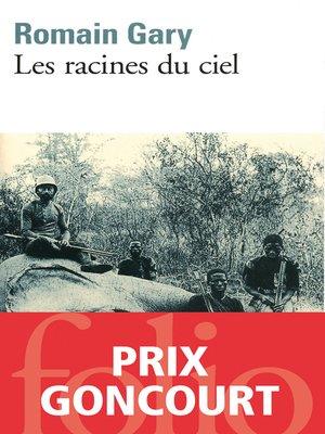 cover image of Les racines du ciel