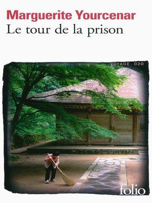 cover image of Le tour de la prison