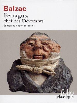 cover image of Ferragus, chef des Dévorants (édition enrichie)