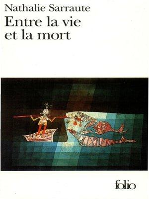 cover image of Entre la vie et la mort