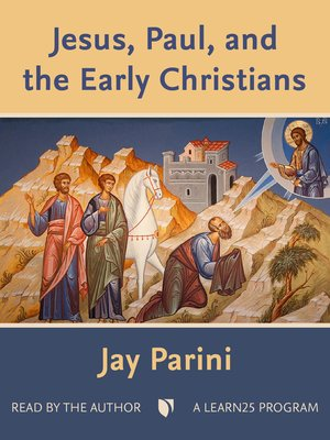 cover image of Jesus, Paul, and the Early Christians