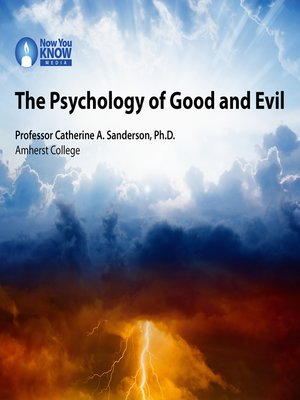 cover image of The Psychology of Good and Evil