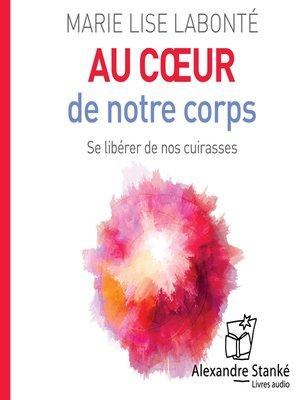 cover image of Au coeur de notre corps