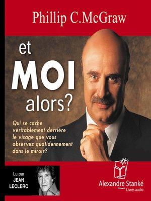 cover image of Et moi alors ?
