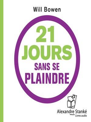 cover image of 21 jours sans se plaindre