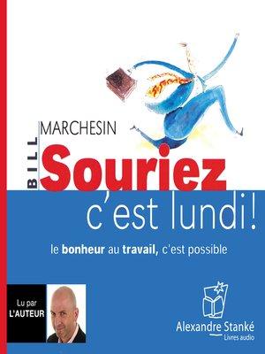 cover image of Souriez, c'est lundi