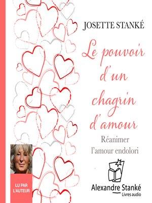 cover image of Le pouvoir d'un chagrin d'amour