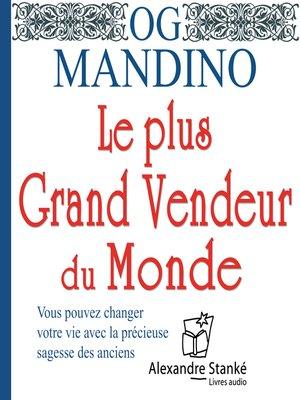 cover image of Le plus grand vendeur du monde