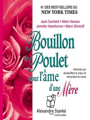 cover image of Bouillon de poulet pour l'âme d'une mère