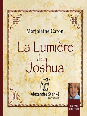 cover image of La lumière de Joshua