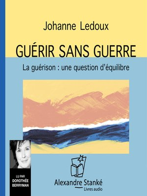 cover image of Guérir sans guerre