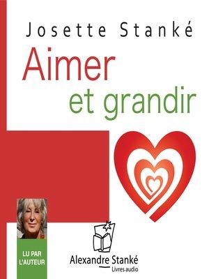 cover image of Aimer et grandir