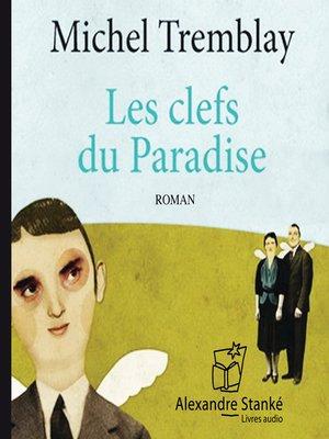 cover image of Les clés du paradis