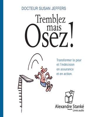 cover image of Tremblez mais osez !